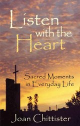 Listen with the Heart | Sister Joan Chittister |