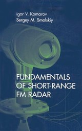 Fundamentals of Short-Range Fm Radar | Igor V. Komarov |