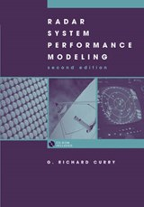 Radar System Performance Modeling Second Edition | G. Richard Curry |