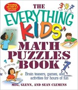 The Everything Kids' Math Puzzles Book | Meg; Clemens |