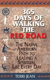 365 Days of Walking the Red Road | Terri Jean |