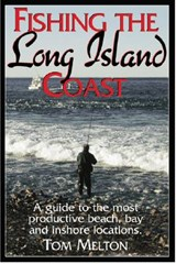 Fishing the Long Island Coast | Tom Melton |