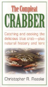 The Compleat Crabber | Christopher R. Reaske |