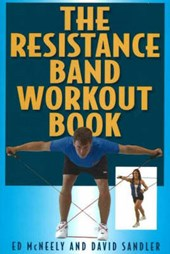 The Resistance Band Workout Book | Ed McNeely |