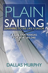 Plain Sailing | Dallas Murphy |
