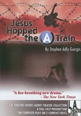 "Jesus Hopped the ""A"" Train 
