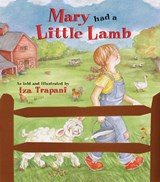 Mary Had a Little Lamb | Iza Trapani |