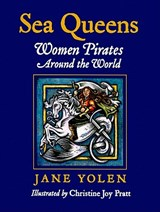 Sea Queens | Jane Yolen |