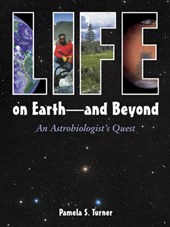 Life on Earth -- and Beyond | Pamela S. Turner |