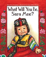 What Will You Be, Sara Mee? | Kate Aver Avraham |