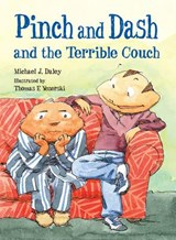 Pinch And Dash And The Terrible Couch | Michael J. Daley |