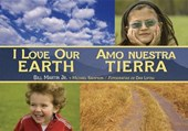 I Love Our Earth / Amo Nuestra Tierra | Martin, Bill, Jr. ; Sampson, Michael R. |