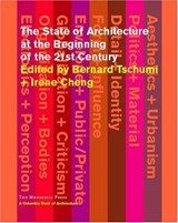 The State of Architecture at the Beginning of the 21st Century | auteur onbekend |