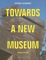 Towards a New Museum | Victoria Newhouse |