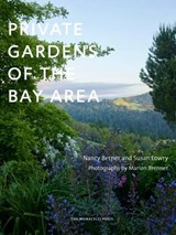 Private Gardens of the Bay Area | Lowry, Susan ; Berner, Nancy |