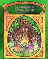 La Sorpresa de Mama Coneja (a Surprise for Mother Rabbit) | Ada Alma Flor |
