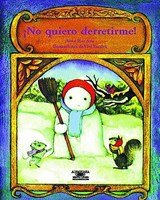 No Quiero Derretirme! / I Don't Want to Melt! | Alma Flor Ada |