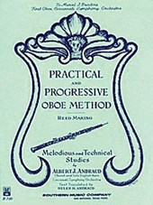 Practical and Progressive Oboe Method (Reed Maki) | Albert Andraud |