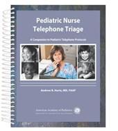 Pediatric Nurse Telephone Triage
