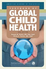 Textbook of Global Child Health, 2nd Edition | Timorth R Fischer |