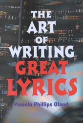 The Art of Writing Great Lyrics | Pamela Phillips Oland |