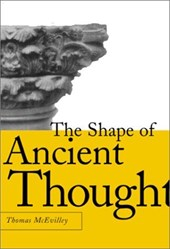 The Shape of Ancient Thought | Thomas C. McEvilley |