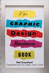 The Graphic Design Business Book | Tad Crawford |
