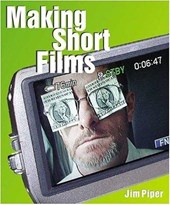 Making Short Films [With DVD]