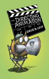 Directing Animation | David B. Levy |