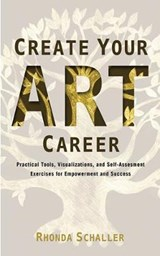 Create Your Art Career | Rhonda Schaller |