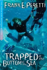 Trapped at the Bottom of The Sea | Frank E. Peretti |