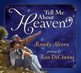 Tell Me About Heaven | Randy Alcorn |