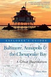 Baltimore, Annapolis & the Chesapeake Bay