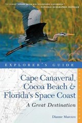 Cape Canaveral, Cocoa Beach & Florida's Space Coast | Dianne Marcum |