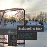 Backyard Ice Rink | Joe Proulx |