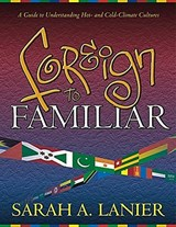 Foreign to Familiar | Sarah A. Lanier |