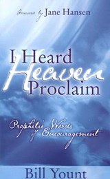 I Heard Heaven Proclaim | Bill Yount |