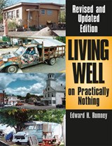 Living Well on Practically Nothing | Edward H. Romney |