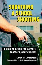 Surviving a School Shooting | Loren W. Christensen |