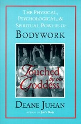 Touched by the Goddess | Deane Juhan |