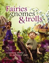 Fairies Gnomes & Trolls