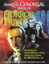 Amazing, Colossal Book of Horror Trivia