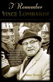 I Remember Vince Lombardi