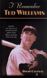 I Remember Ted Williams | David Cataneo |