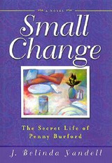 Small Change | J. Belinda Yandell |