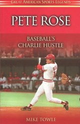 Pete Rose | Mike Towle |