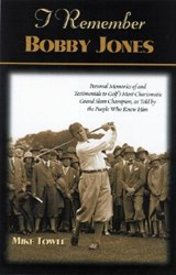 I Remember Bobby Jones | Mike Towle |