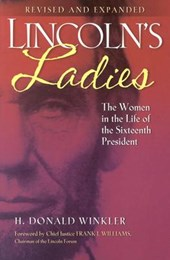 Lincoln's Ladies | H. Donald Winkler |
