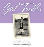 Girl Truths | Andrea Carey |