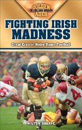 Fighting Irish Madness | Wilton Sharpe |